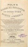 1906 Polk's Medical Register and Directory of North America (Texas Portion Only) by R.L. Polk and Co.