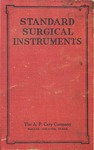 Illustrated Catalogue of Standard Surgical Instruments and Allied Lines by A. P. Cary
